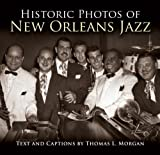 Historic Photos of New Orleans Jazz, Tom Morgan, 1596525452