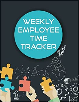 weekly employee time tracker employee hour tracker time sheet