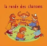 La Ronde Des Chansons by Dominique Dimey