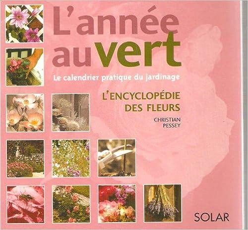 Pda e-book télécharger le calendrier pratique du jardinage l'encyclopedie des fleurs 2874270431 PDF CHM
