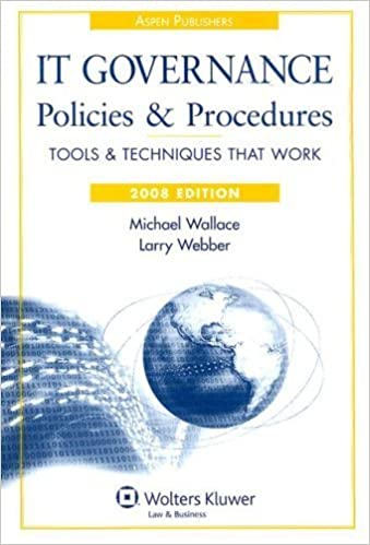 Book IT Governance Policies and Procedures, 2008 Edition (IT Governance Policies & Procedures) by Michael Wallace & Larry Webber (2007-09-12)