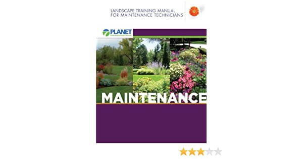 landscape training manual for maintenance technicians planet rh amazon com Navy Hull Maintenance Technician Manual Pharmacy Technician Clip Art