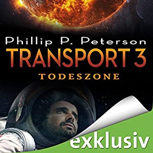 Todeszone (Transport 3) Hörbuch