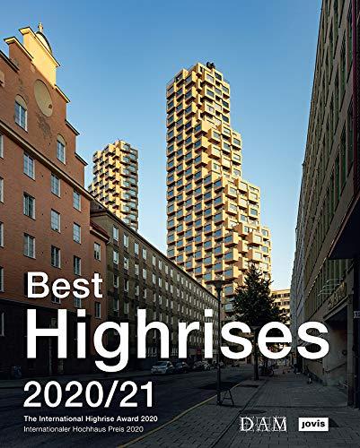Die besten Bücher für Architekten: Best Highrises 2020/21: Internationaler Hochhaus Preis 2020