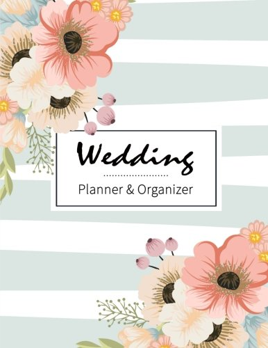 Ceremony Wedding Planner (Wedding Planner & Organizer: Just Married, Your presence is requested at the wedding, Portable Guide to Organizing your Dream Wedding, Checklist, Plan ... Etiquette, Calendars, Wedding Small Budget)
