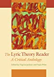 The Lyric Theory Reader : A Critical Anthology, , 1421411997