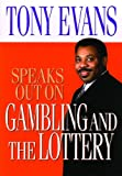 Gambling and the Lottery, Tony Evans, 0802443850