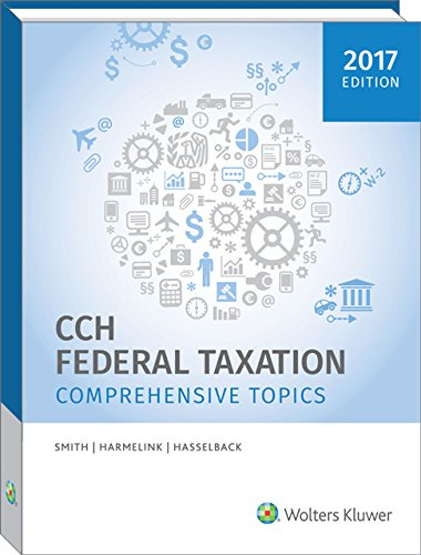 Federal Taxation: Comprehensive Topics (2017) -  Smith, Ephraim P., Teacher's Edition, Paperback