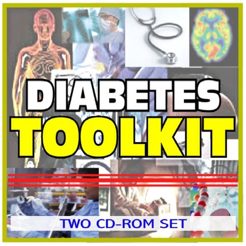 Download Diabetes Toolkit - Comprehensive Medical Encyclopedia with Treatment Options, Clinical Data, and Practical Information (Two CD-ROM Set) ebook