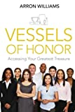 Vessels of Honor, Arron Williams, 1497356563