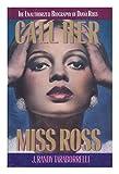Call Her Miss Ross, J. Randy Taraborrelli, 1559720069