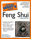 The Complete Idiot's Guide to Feng Shui, 3rd Edition (Complete Idiot's Guides (Lifestyle Paperback))