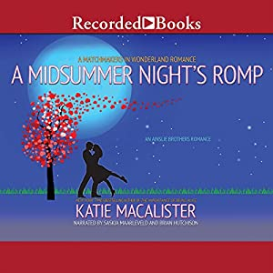 A Midsummer Night's Romp Audiobook