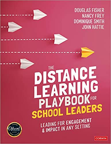 The Distance Learning Playbook for School Leaders: Leading for Engagement and Impact in Any Setting - Original PDF