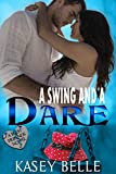 A Swing and a Dare (A Best Friends Novel Book 1)