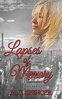 Lapses of Memory by [Spencer, M. S.]