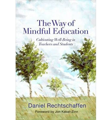Cultivating Well-Being in Teachers and Students The Way of Mindful Education (Hardback) - Common