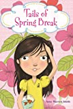img - for Tails of Spring Break book / textbook / text book