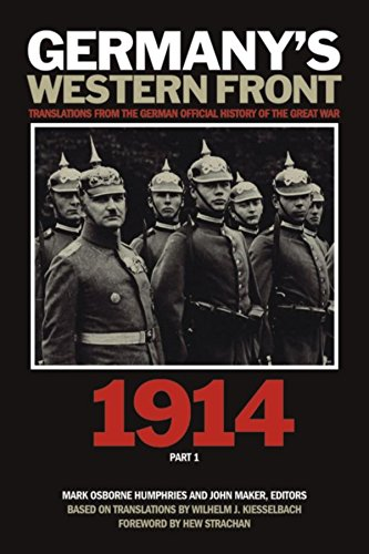 Germany's Western Front: 1914: Translations from the German Official History of the Great War, Part 1