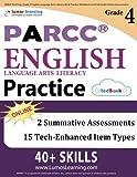 PARCC Test Prep: Grade 4 English Language Arts Literacy (ELA) Practice Workbook and Full-length Online Assessments: PARCC Study Guide