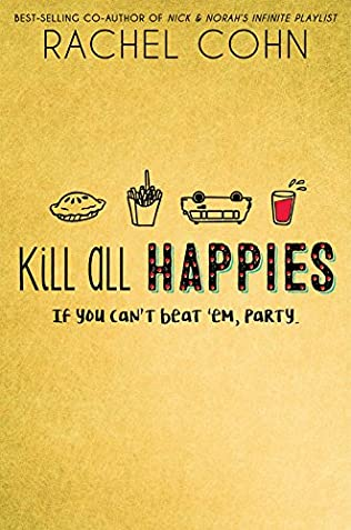 book cover of Kill All Happies