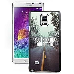 Fashionable Custom Designed Samsung Galaxy Note 4 N910A N910T N910P N910V N910R4 Phone Case With You Think Big You Get Big_Black Phone Case