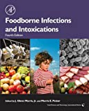Foodborne Infections and Intoxications (Food Science and Technology)