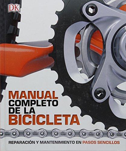 Manual Completo de la Bicicleta  [DK] (Tapa Dura)