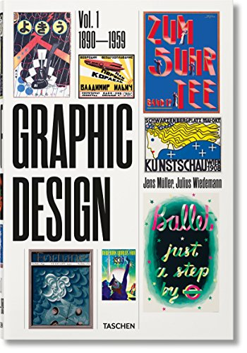 The History of Graphic Design. Vol. 1, 1890-1959 (Multilingual Edition) ()