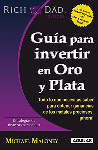Amazon gua para invertir en oro y plata spanish edition gua para invertir en oro y plata spanish edition by maloney michael fandeluxe Choice Image
