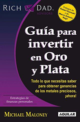 guia-para-invertir-en-oro-y-plata-spanish-edition