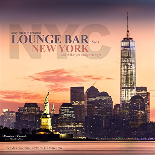 Various Artists - Lounge Bar New York, Vol. 1: With Chill & Jazz Through the Night (2017) [WEB FLAC] Download