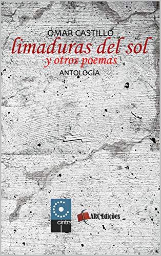 Limaduras del Sol y Otros Poemas (Coleção O Amor pelas Palavras nº 40)