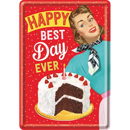 Nostalgic Art 10295 Metal Card Say it 50's Happy Best Day