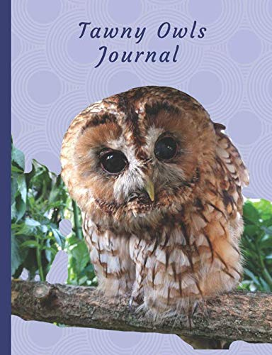 - Tawny Owls Journal: Notebook 150 Ruled Line Pages (Bird Lovers Journal)