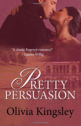 1466247320 - Olivia Kingsley: Pretty Persuasion - Buch