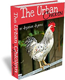 The Urban Chicken by [Harris, Heather]