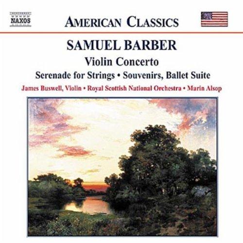 Barber: Violin Concerto / Serenade For Strings / Souvenirs