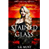 Stained Glass: Book #4 The Fairytail Saga