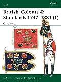 British Colours & Standards 1747-1881 (1): Cavalry: Cavalry Pt.1 (Elite)