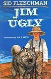 Jim Ugly, Sid Fleischman, 0688108865
