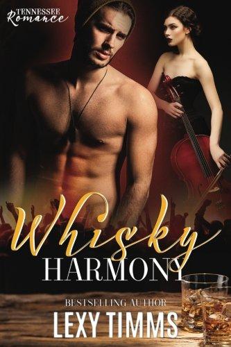 Whisky Harmony: Rock Star Romance (Tennessee Romance) (Volume 3) ()