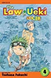 [ The Law of Ueki, Volume 4 BY Fukuchi, Tsubasa ( Author ) ] { Paperback } 2007