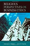 Religious Perspectives on Business Ethics, , 0742550109