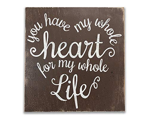Tiukiu You Have My Whole Heart for My Whole Life Rustic Wood Sign Wooden Plaque Wall Decor (Wooden Heart Sign)