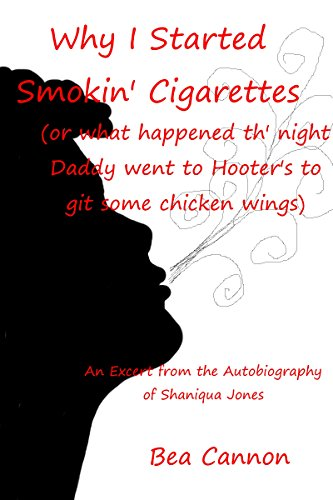Book: Why I Started Smokin' Cigarettes by Bea Cannon