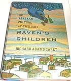 Raven's Children, Carey, Richard A., 0395486777