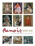 Renoir and Me, Mila Boutan, 1408123843