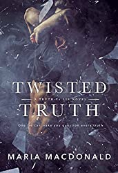 Twisted Truth (Truth Vs Lie Book 1)
