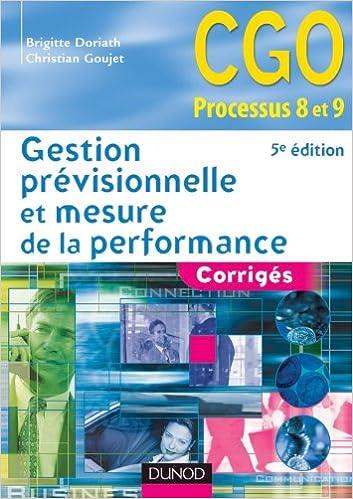Livre Gestion prévisionnelle et mesure de la performance - 5ème édition - Corrigés epub pdf